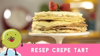 getlinkyoutube.com-Resep Crepe Tart ( Crepe Tart Recipe )