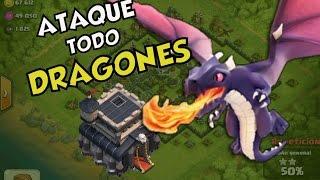 ATAQUE CON TODO DRAGONES= VICTORIA SEGURA - CLASH OF CLANS