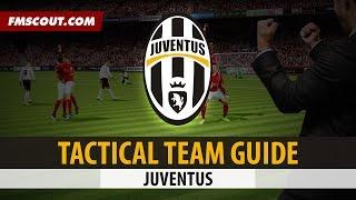 getlinkyoutube.com-FM15 Tactical Team Guide: Juventus