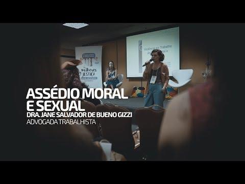 Assédio Moral e Sexual - Palestra Dra. Jane Salvador de Bueno Gizzi
