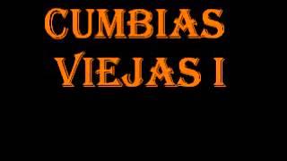ENGANCHADO CUMBIAS VIEJAS - CUMBIAS DEL RECUERDO. REMIX.