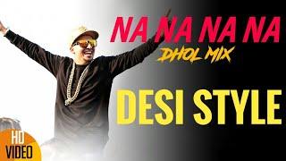 getlinkyoutube.com-Na Na Na Na - DHOL MIX | J Star | Desi Style | J Star Productions | Popular Punjabi Song 2015