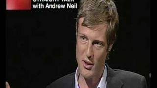 18 July 2008 - Straight Talk with Andrew Neil – Part 1