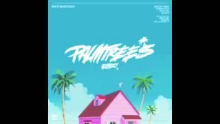 Flatbush ZOMBiES - Palm Trees (Prod. By Erick Arc Elliott)
