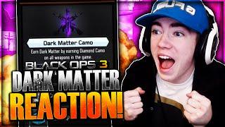 "getlinkyoutube.com-UNLOCKING DARK MATTER REACTION! Hilarious ""DARK MATTER"" Camo Reaction (Black Ops 3 Dark Matter)"