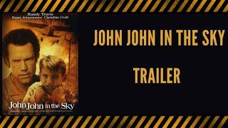 John John in the Sky