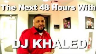 48 Heures avec DJ Khaled Part 1/3