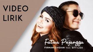 getlinkyoutube.com-Firman Siagian feat. Siti Liza - Fatwa Pujangga (Lyric Video)