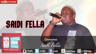 getlinkyoutube.com-Chakachua | Saidi Fella | Official Audio