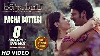 getlinkyoutube.com-Baahubali Songs | Pacha Bottesi Video Song | Prabhas, Anushka Shetty,Rana,Tamannaah | M M Keeravani