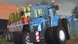 [Ls15]Bergbauern im Kampf Gegen das Grüne II | 1080P | 60FPS