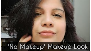 getlinkyoutube.com-No Makeup Makeup Look for Indian Skin | Easy Indian Summer Makeup !!