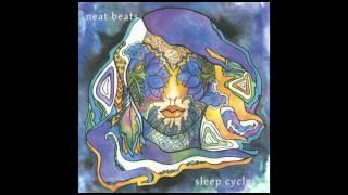 getlinkyoutube.com-Neat Beats - Sleep Cycles - full album (2015)
