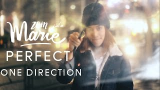 Perfect - One Direction |Cover By Zommarie
