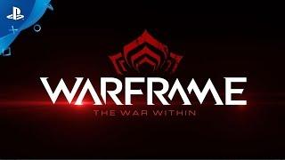 getlinkyoutube.com-Warframe - The War Within Trailer | PS4