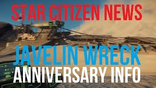getlinkyoutube.com-Star Citizen News | Javelin Wreck & Anniversary LiveStream
