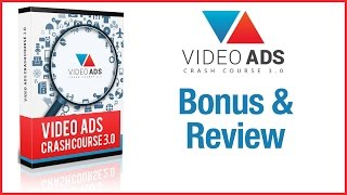 getlinkyoutube.com-Video Ads Crash Course 3 Bonus & Review - A Bonus & Review For Video Ads Crash Course 3