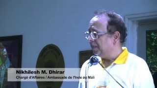 Discours de SEM Nikhilesh M. Dhirar, Charge d'Affaires de l'Ambassade de l'Inde au Mali