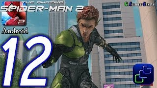 getlinkyoutube.com-The Amazing Spider-Man 2 Android Walkthrough - Part 12 - Episode 3 Completed Green Goblin