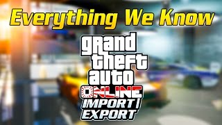 getlinkyoutube.com-Everything We Know So Far About the GTA Online: Import/Export DLC