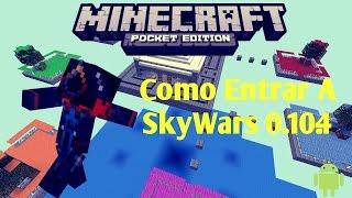 getlinkyoutube.com-Como Entrar En SkyWars Minecraft Pocket Edition 0.10.4 | Tutorial | Server Para Minecraft PE 0.10.4