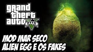 getlinkyoutube.com-GTA V - Alien Egg Easter Egg MOD MAR SECO E OS FAKES DE GTA V!!