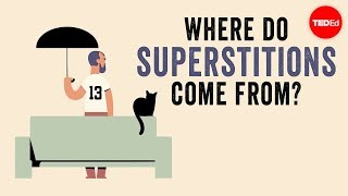Where do superstitions come from? - Stuart Vyse width=