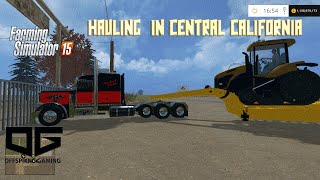 Farming Simulator 2015 - Hauling with F-650 and 2017 F-450 in California!