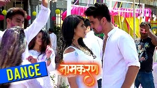 Avni And Neil's Amazing Dance Performance In Holi | Naamkaran | नामकरण | 21st Mar 2017 | TellyMasala