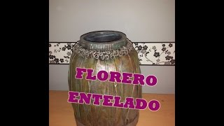 getlinkyoutube.com-Florero Entelado