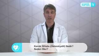 getlinkyoutube.com-Kemik İltihabı (Osteomyelit) Nedir? Neden Olur?