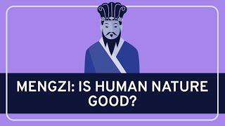 getlinkyoutube.com-PHILOSOPHY - Ancient: Mengzi (Mencius) on Human Nature [HD]
