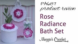 getlinkyoutube.com-Rose Radiance Bath Set Crochet Pattern Product Review PA687