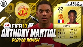 FIFA 17 MARTIAL PLAYER REVIEW! (82) - FIFA 17 Ultimate Team Review
