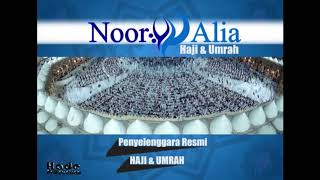 Paket Umroh Noor Alia Haji Umroh Periode Maret - Mei 2018