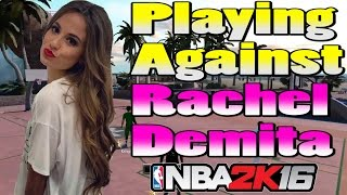 getlinkyoutube.com-Playing Against Rachel Demita - NBA 2K16