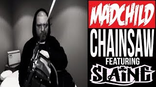 Madchild - Chainsaw (ft. Slaine)