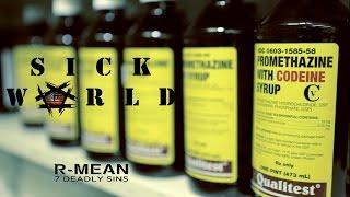 R-Mean - Sick World (Greed)