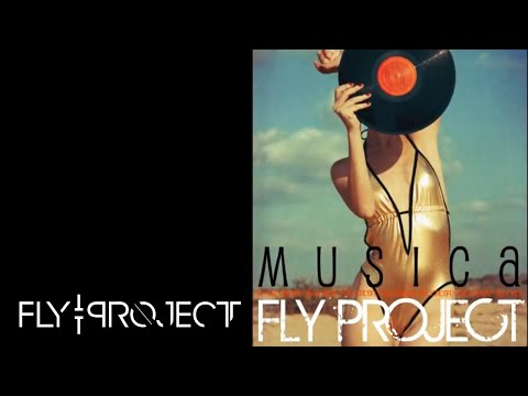 FLY PROJECT - Musica