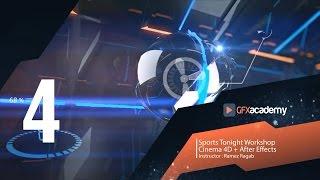 getlinkyoutube.com-Sports Tonight | Cinema 4D Workshop | Part 4