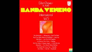 Erlon Chaves & Banda Veneno - LP Internacional Vol.5 - Album Completo/Full Album