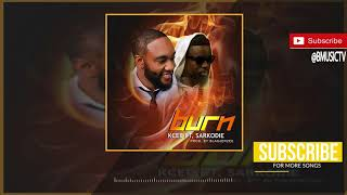 Kcee - Burn Ft. Sarkodie (OFFICIAL AUDIO 2018)