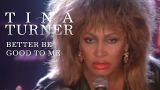 getlinkyoutube.com-Tina Turner - Better Be Good To Me