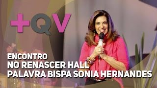 getlinkyoutube.com-2016 - Encontro +QV - Medo - Bispa Sonia Hernandes
