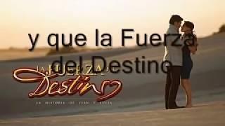 getlinkyoutube.com-La Fuerza Del Destino Marc Antony y Sandra Echeverria-LETRA(Lyrics)