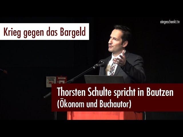 """""""Krieg gegen das Bargeld"""" - Thorsten Schulte"""