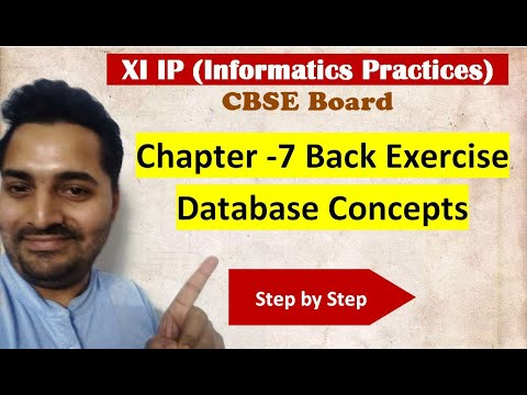 Class 11 IP | # 22 | Ch-7 Back Exercise Database Concepts