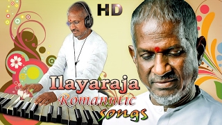 Ilayaraja Tamil HIts | Tamil Romantic Songs | HD Songs | Super Hit Tamil Love Songs | 2017
