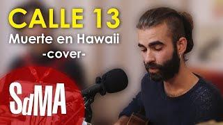 getlinkyoutube.com-Rupatrupa - Muerte en Hawaii (Calle 13 Cover)