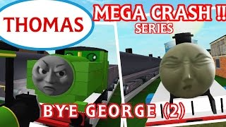 getlinkyoutube.com-Thomas and Friends Roblox Accidents | Crash Remake : Bye George (Part 2)